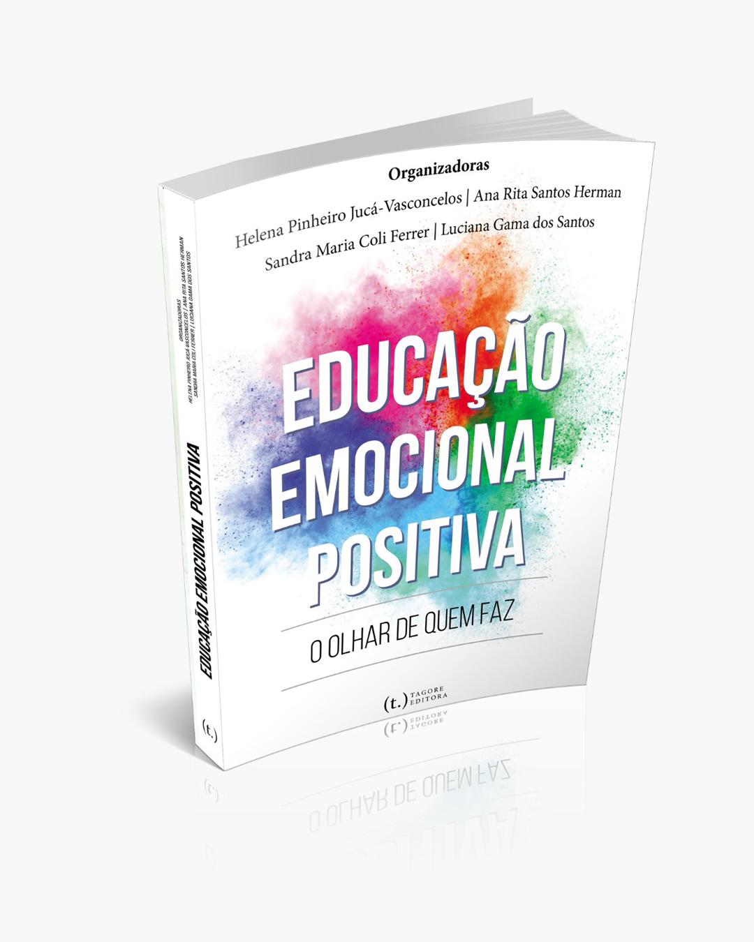 Educação Emocional Positiva: o olhar de quem faz.